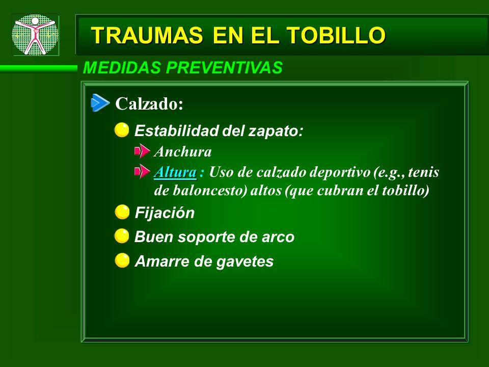 TRAUMAS EN EL TOBILLO Calzado: MEDIDAS PREVENTIVAS