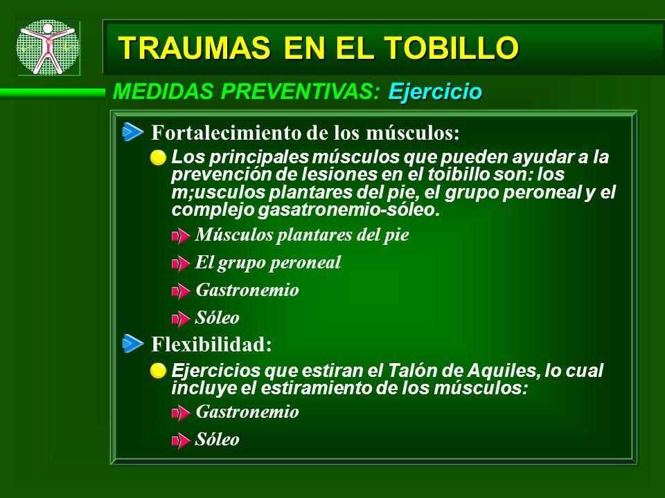 TRAUMAS EN EL TOBILLO MEDIDAS PREVENTIVAS: Ejercicio