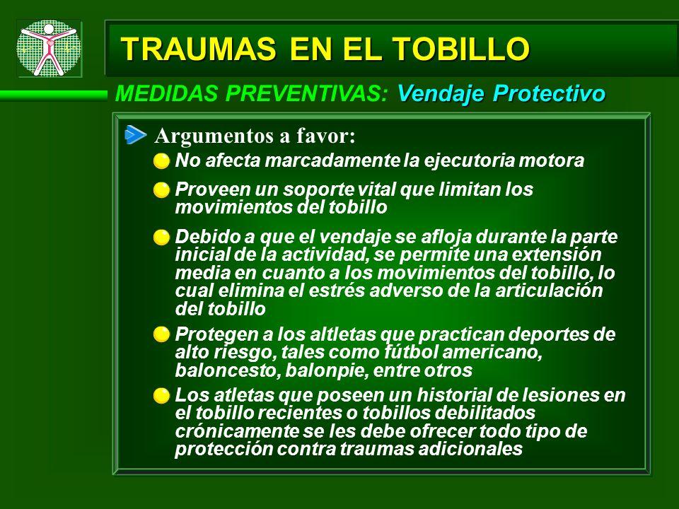 TRAUMAS EN EL TOBILLO MEDIDAS PREVENTIVAS: Vendaje Protectivo