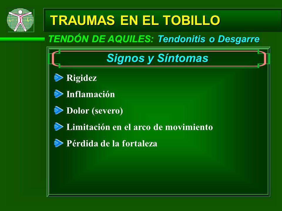 TRAUMAS EN EL TOBILLO Signos y Síntomas
