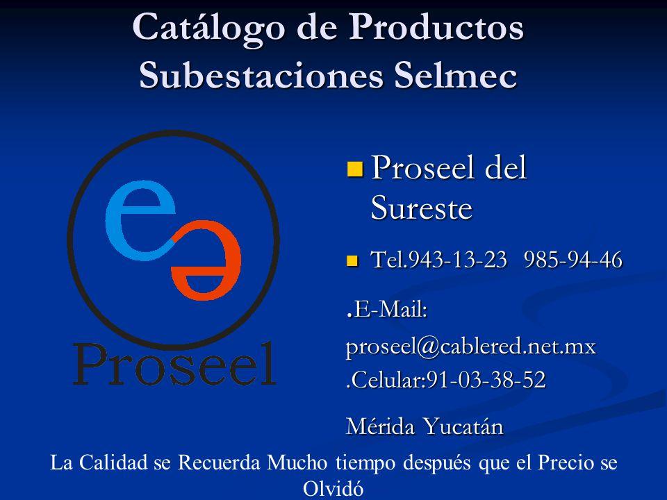 Catálogo de Productos Subestaciones Selmec