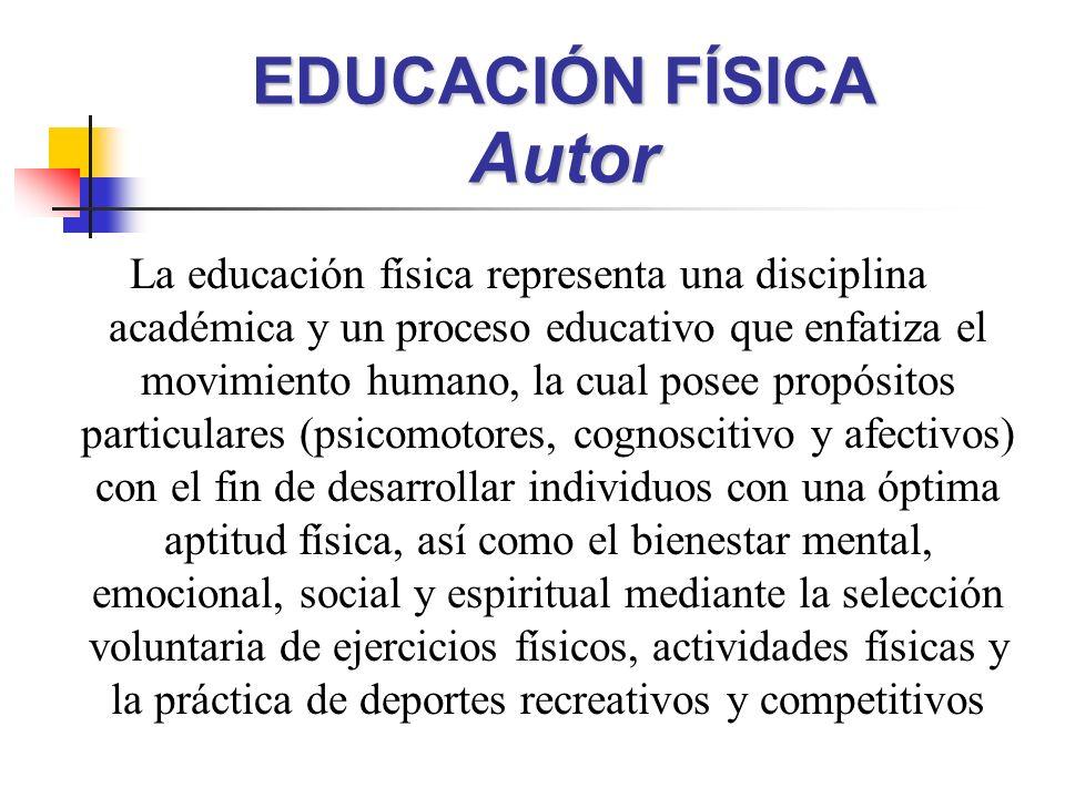 EDUCACIÓN FÍSICA Autor