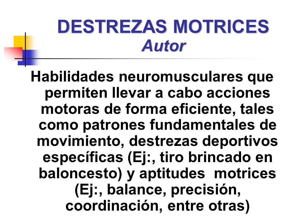 DESTREZAS MOTRICES Autor