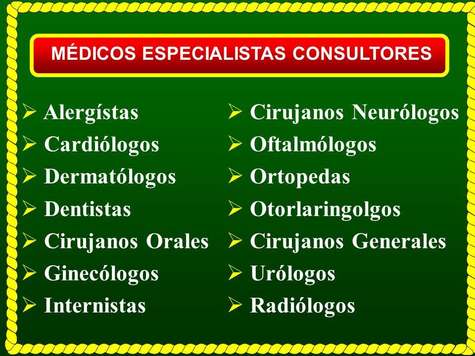 MÉDICOS ESPECIALISTAS CONSULTORES
