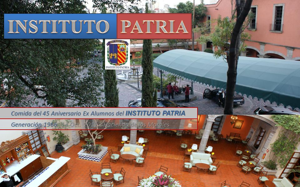 Comida del 45 Aniversario Ex Alumnos del INSTITUTO PATRIA