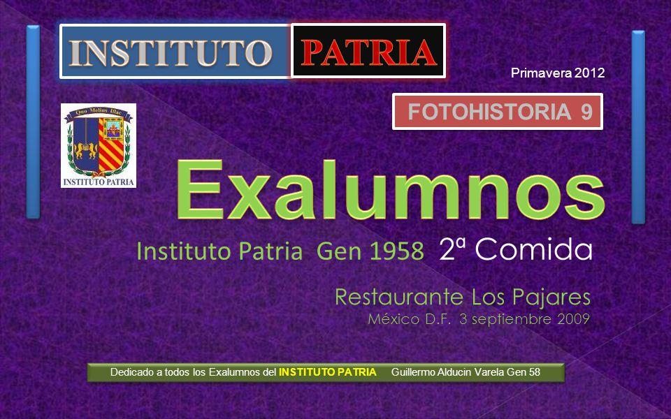 Exalumnos INSTITUTO PATRIA Instituto Patria Gen 1958 2ª Comida