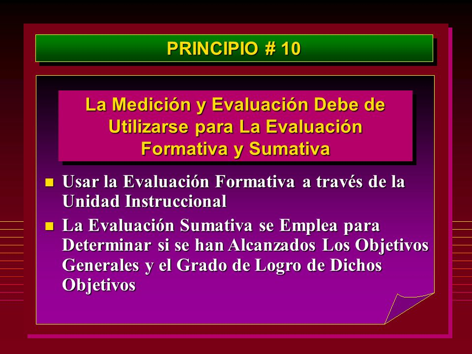 PRINCIPIO # 10 La Medición y Evaluación Debe de Utilizarse para La Evaluación Formativa y Sumativa.