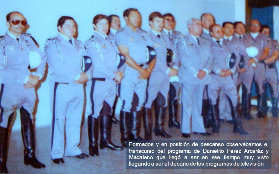 Formados y en posición de descanso observábamos el transcurso del programa de Danielito Pérez Arcaráz y Madaleno que llegó a ser en ese tiempo muy visto llegando a ser el decano de los programas de televisión