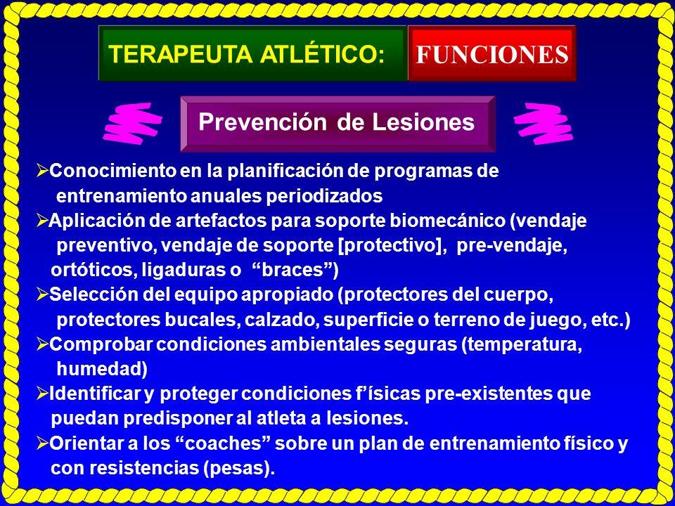 FUNCIONES TERAPEUTA ATLÉTICO: Prevención de Lesiones