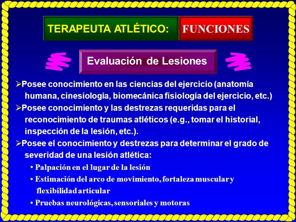 FUNCIONES TERAPEUTA ATLÉTICO: Evaluación de Lesiones