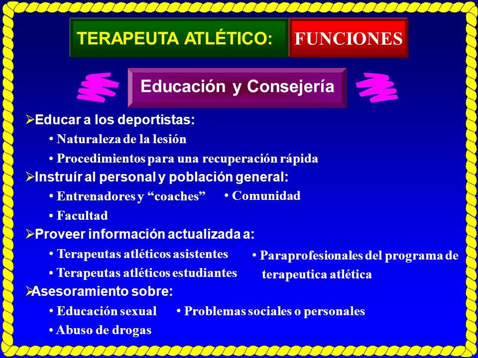 FUNCIONES TERAPEUTA ATLÉTICO: Educación y Consejería