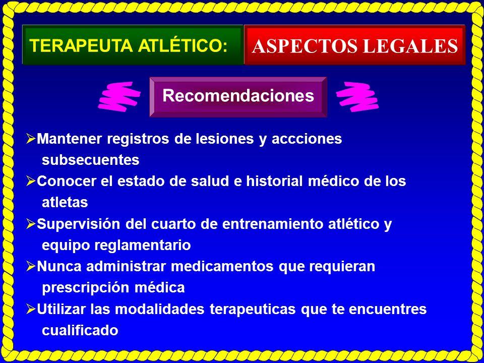 ASPECTOS LEGALES TERAPEUTA ATLÉTICO: Recomendaciones