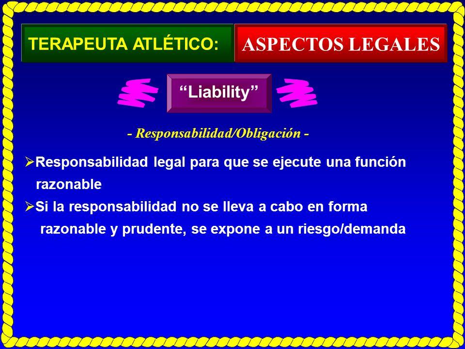 ASPECTOS LEGALES TERAPEUTA ATLÉTICO: Liability