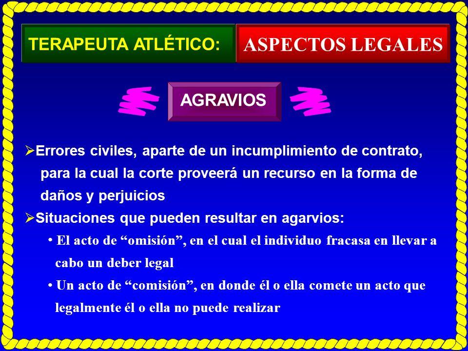 ASPECTOS LEGALES TERAPEUTA ATLÉTICO: AGRAVIOS