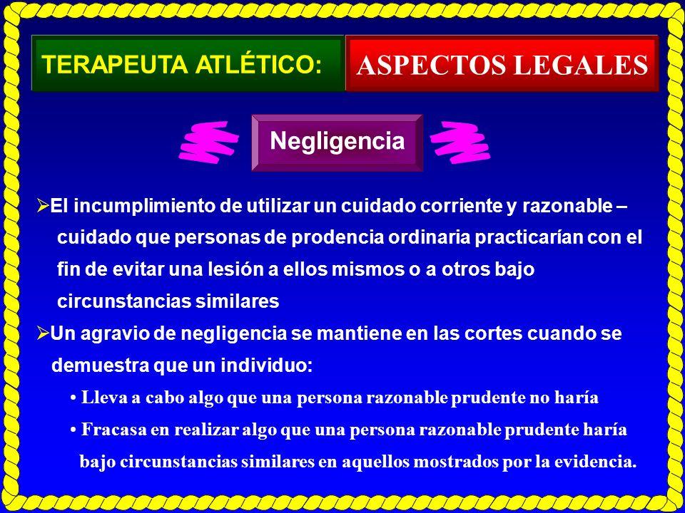 ASPECTOS LEGALES TERAPEUTA ATLÉTICO: Negligencia