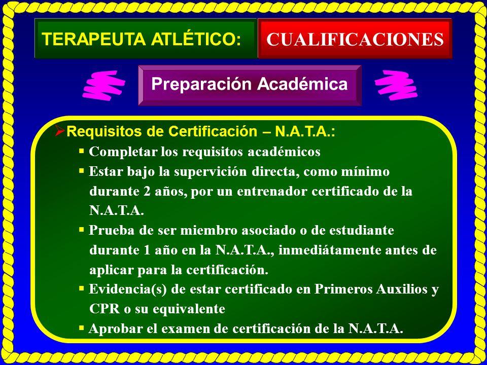CUALIFICACIONES TERAPEUTA ATLÉTICO: Preparación Académica