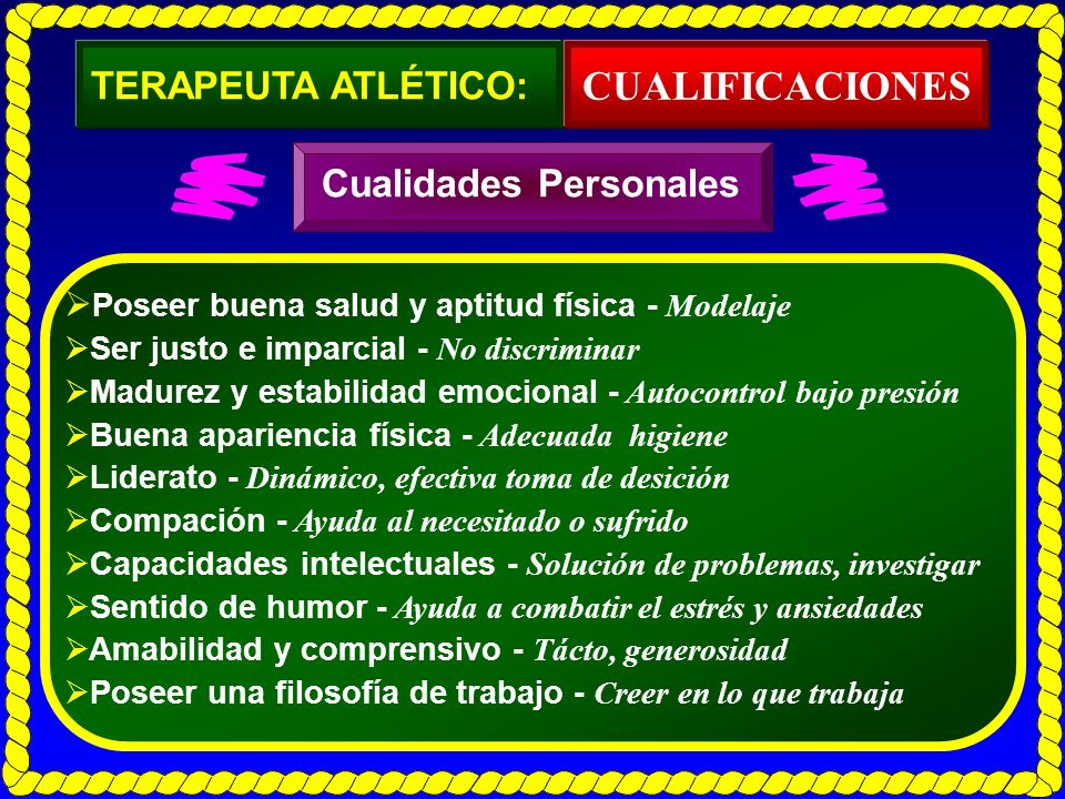 CUALIFICACIONES TERAPEUTA ATLÉTICO: Cualidades Personales