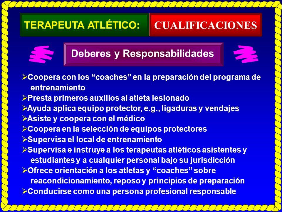 CUALIFICACIONES TERAPEUTA ATLÉTICO: Deberes y Responsabilidades