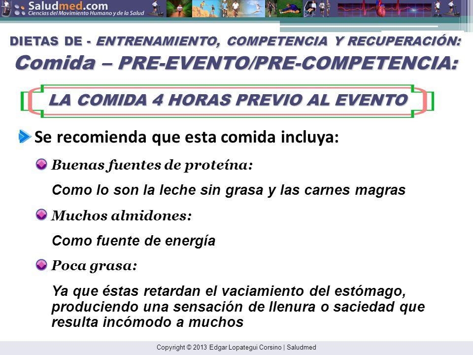 LA COMIDA 4 HORAS PREVIO AL EVENTO