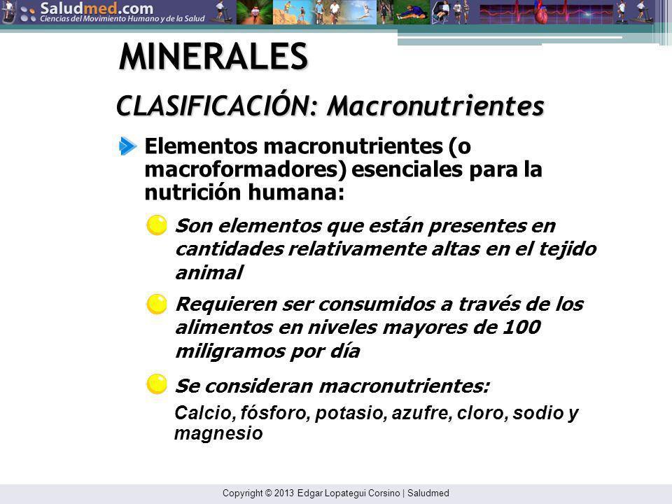 MINERALES CLASIFICACIÓN: Macronutrientes