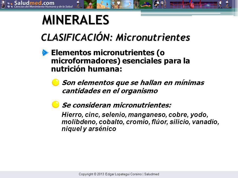 MINERALES CLASIFICACIÓN: Micronutrientes