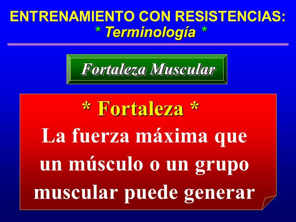 La fuerza máxima que un músculo o un grupo muscular puede generar