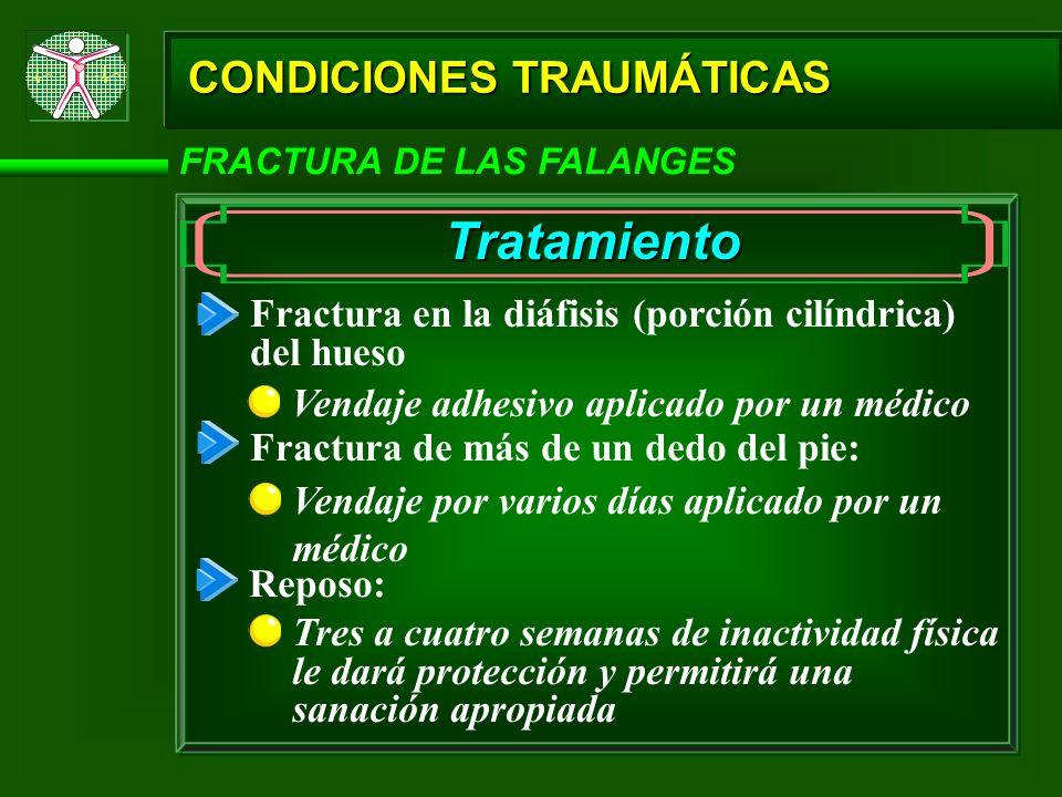 Tratamiento CONDICIONES TRAUMÁTICAS