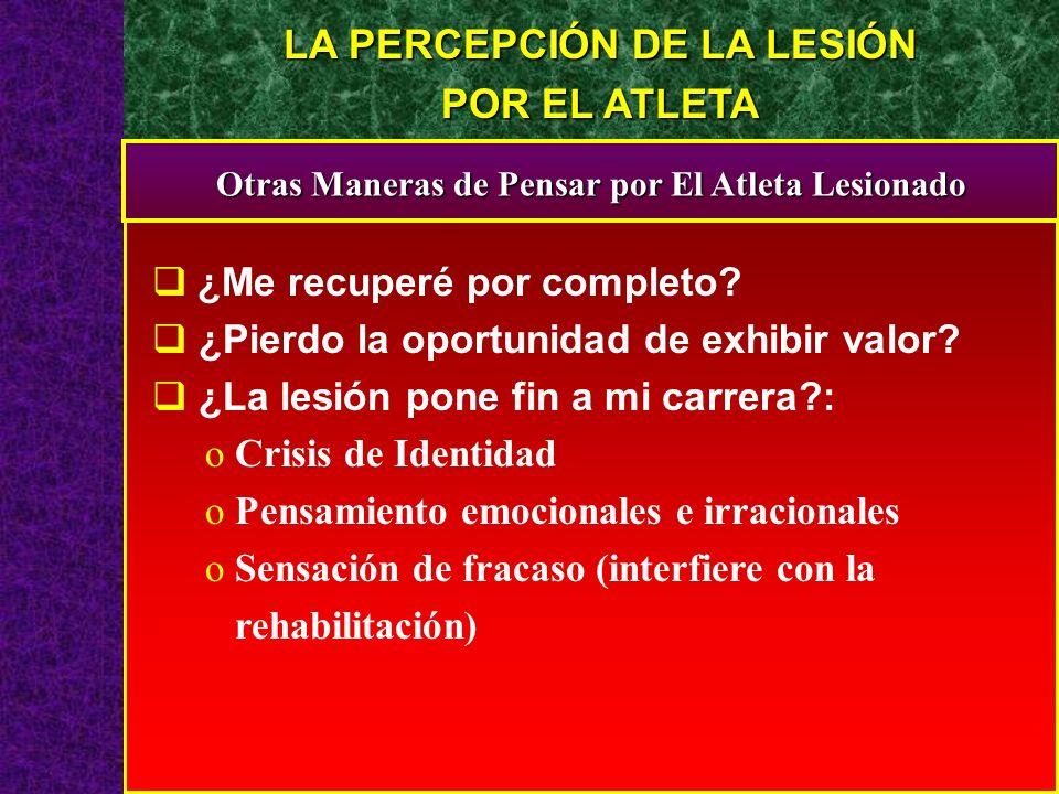 LA PERCEPCIÓN DE LA LESIÓN POR EL ATLETA