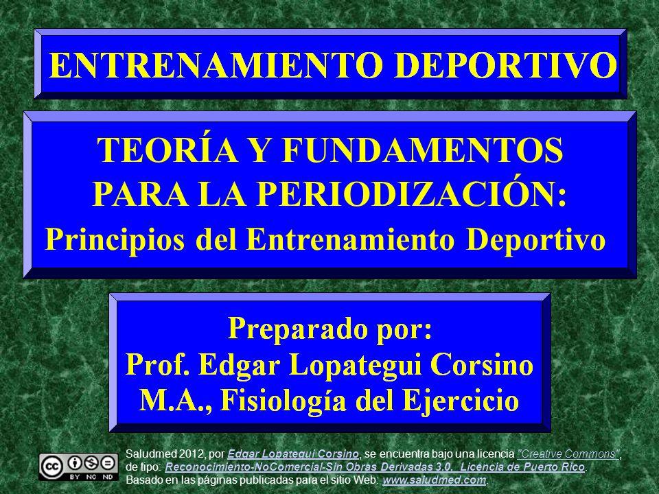 PARA LA PERIODIZACIÓN: Principios del Entrenamiento Deportivo