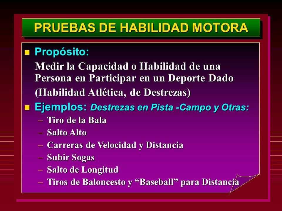 PRUEBAS DE HABILIDAD MOTORA