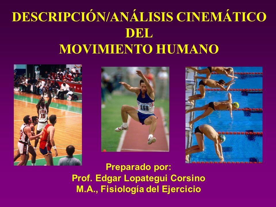 DESCRIPCIÓN/ANÁLISIS CINEMÁTICO DEL MOVIMIENTO HUMANO