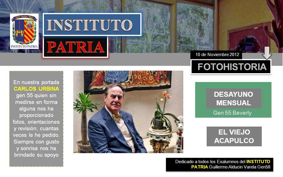 INSTITUTO PATRIA FOTOHISTORIA DESAYUNO MENSUAL EL VIEJO ACAPULCO
