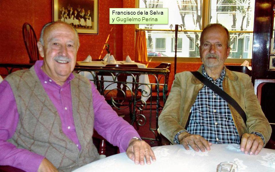 Francisco de la Selva y Guglielmo Perina