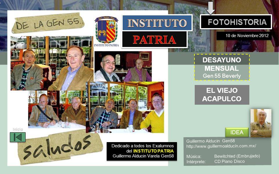 PATRIA INSTITUTO FOTOHISTORIA DESAYUNO MENSUAL EL VIEJO ACAPULCO