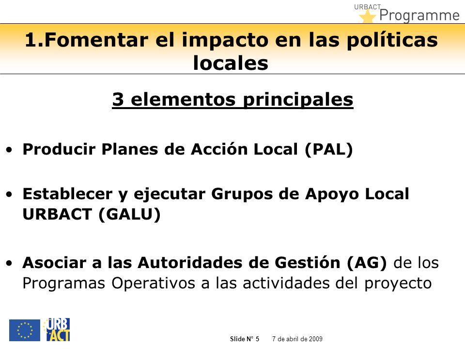 1.Fomentar el impacto en las políticas locales