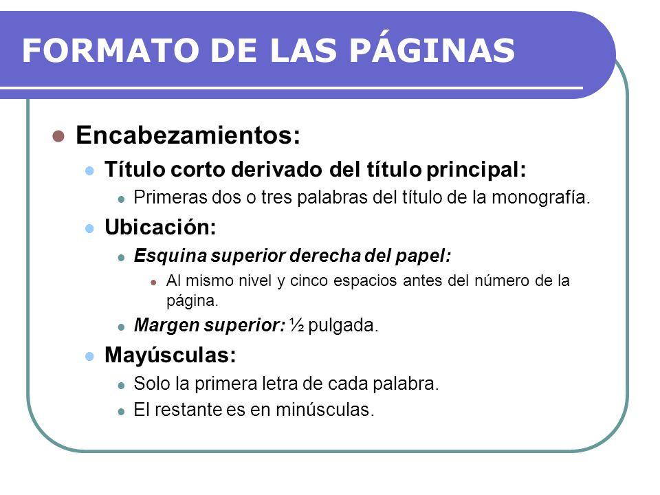 FORMATO DE LAS PÁGINAS Encabezamientos: