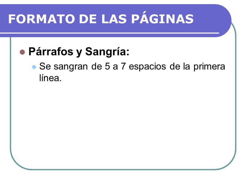 FORMATO DE LAS PÁGINAS Párrafos y Sangría: