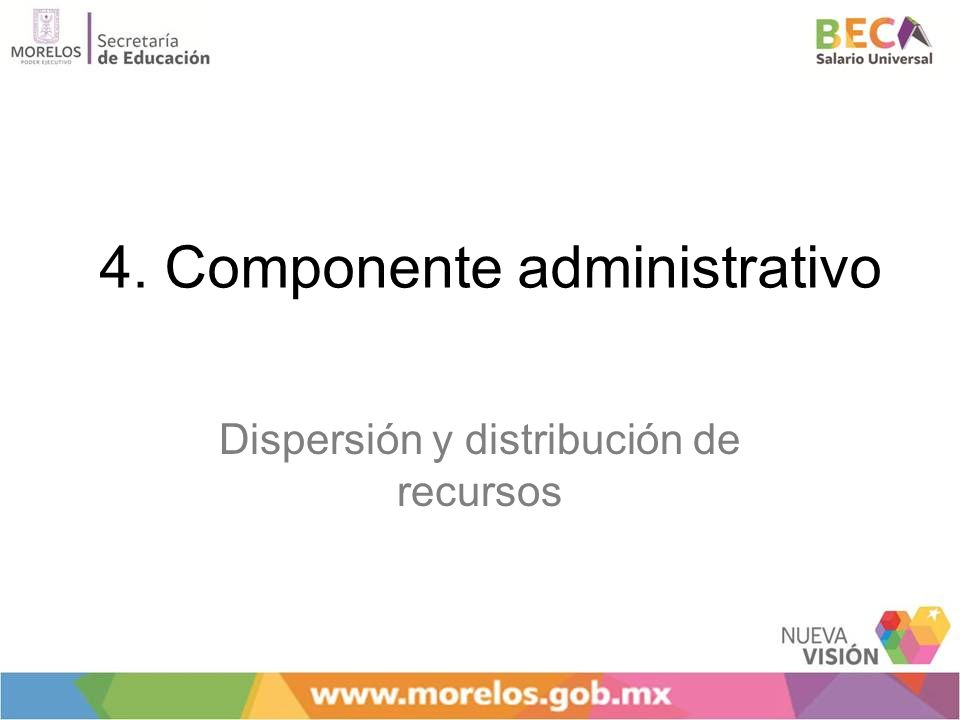 4. Componente administrativo