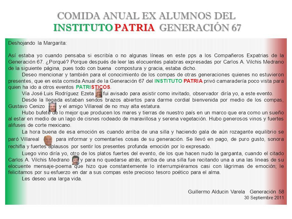 COMIDA ANUAL EX ALUMNOS DEL INSTITUTO PATRIA GENERACIÓN 67