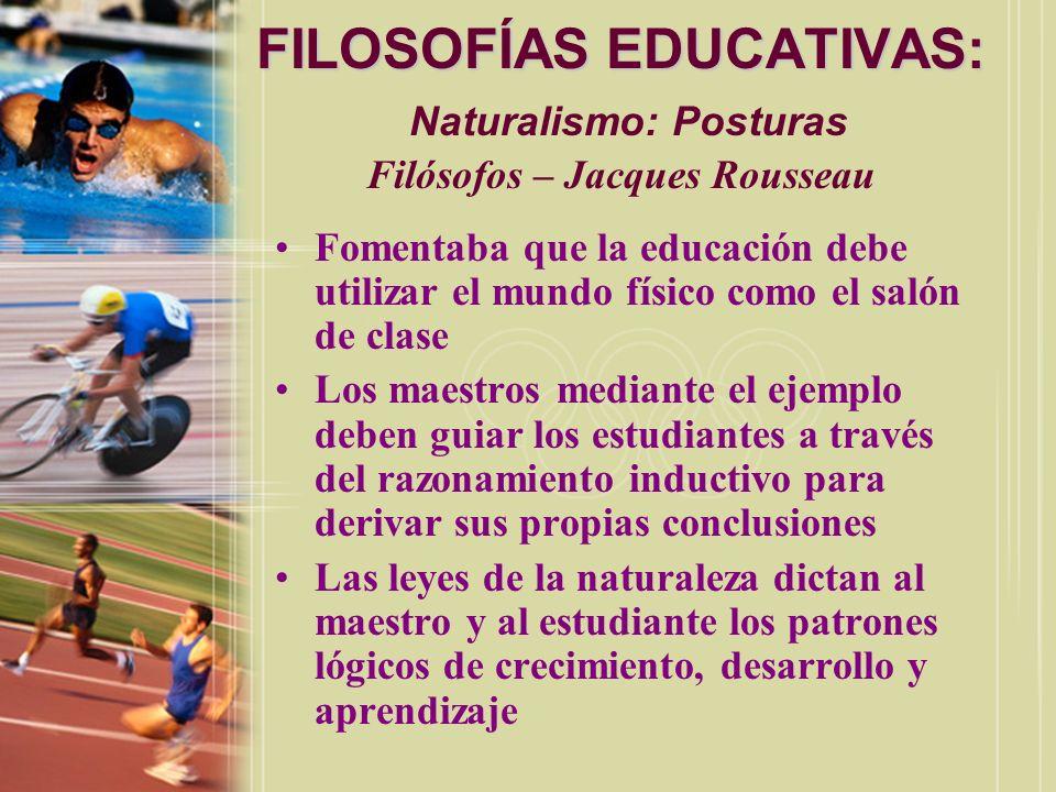 FILOSOFÍAS EDUCATIVAS: Naturalismo: Posturas Filósofos – Jacques Rousseau
