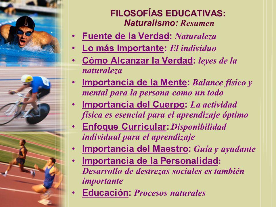 FILOSOFÍAS EDUCATIVAS: Naturalismo: Resumen