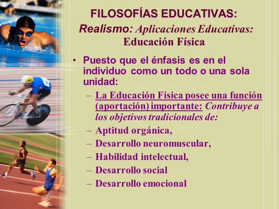 FILOSOFÍAS EDUCATIVAS: Realismo: Aplicaciones Educativas: Educación Física