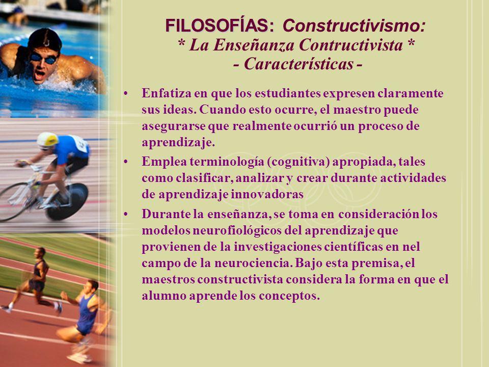 FILOSOFÍAS: Constructivismo:. La Enseñanza Contructivista