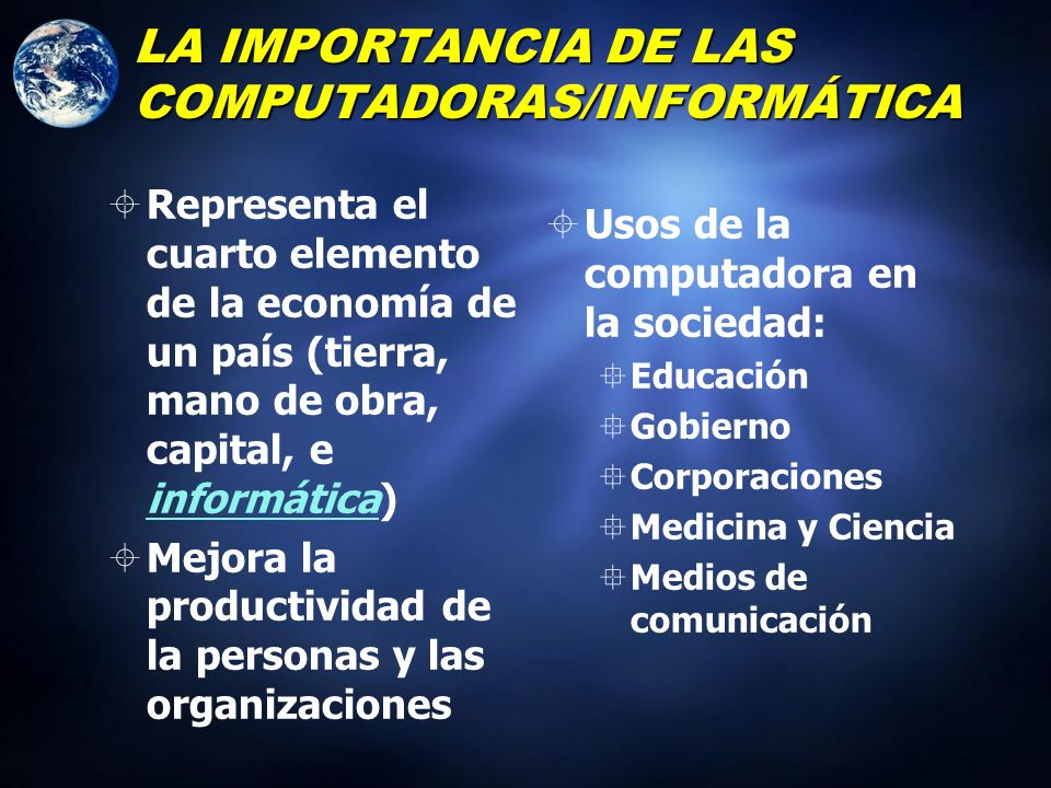 LA IMPORTANCIA DE LAS COMPUTADORAS/INFORMÁTICA
