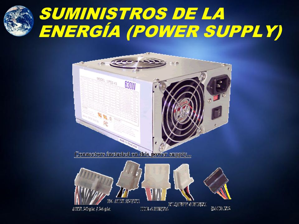 SUMINISTROS DE LA ENERGÍA (POWER SUPPLY)