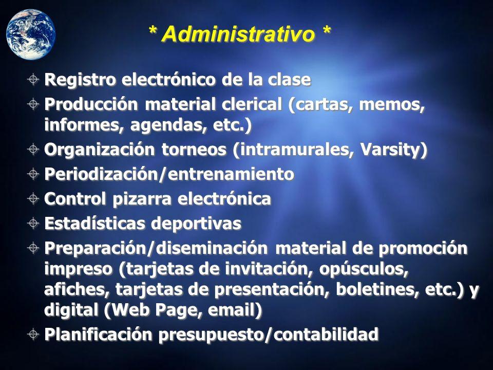 * Administrativo * Registro electrónico de la clase