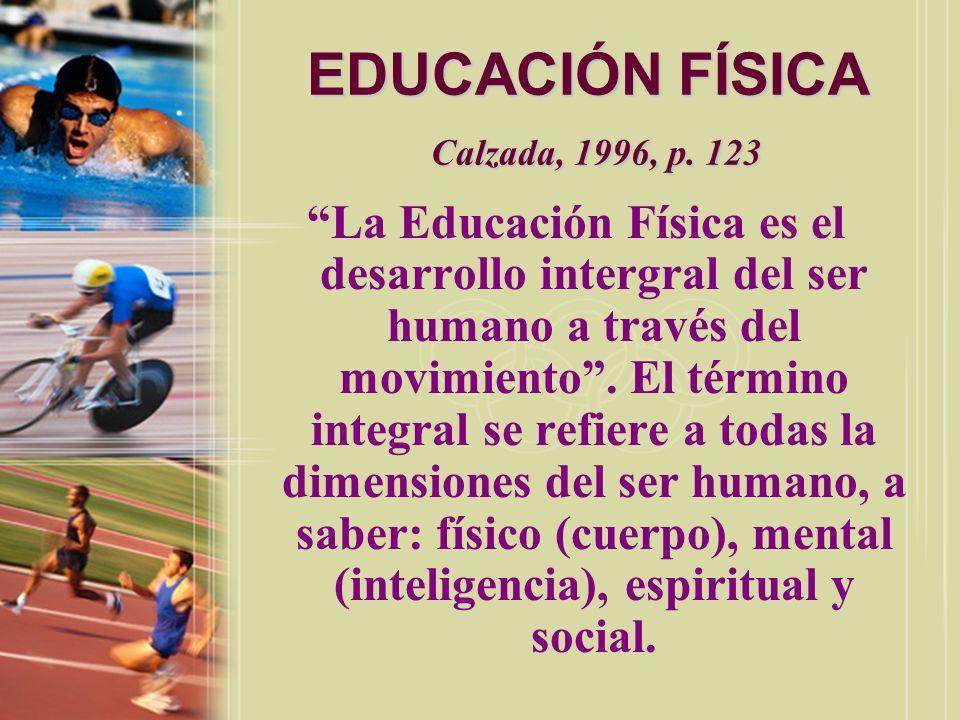 EDUCACIÓN FÍSICA Calzada, 1996, p. 123