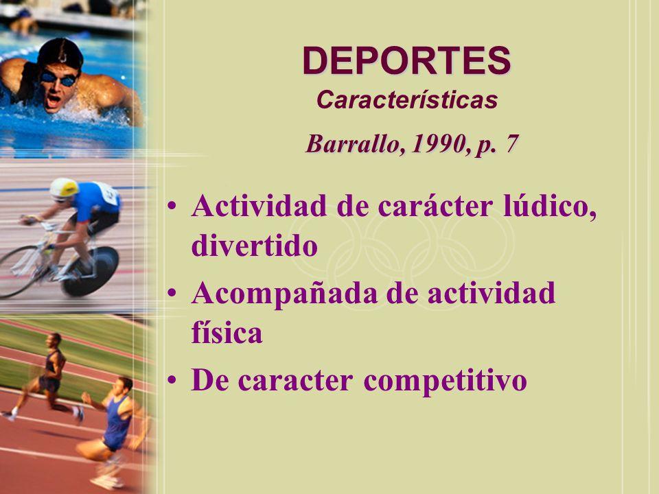 DEPORTES Características Barrallo, 1990, p. 7
