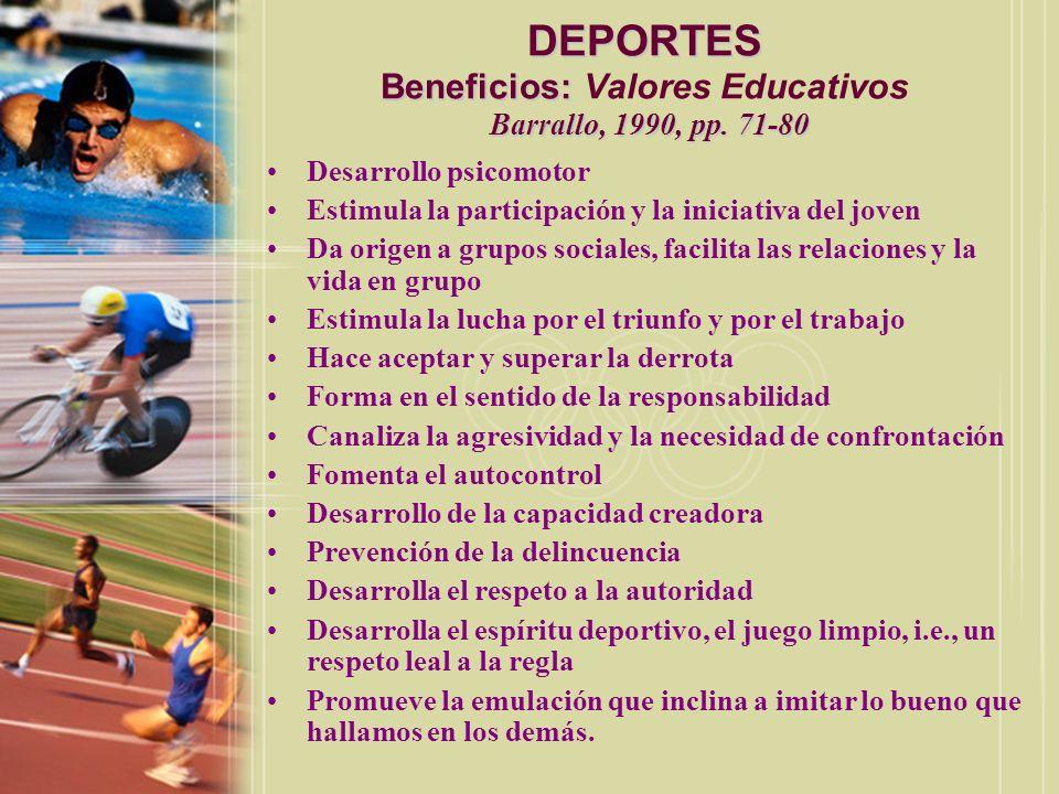 DEPORTES Beneficios: Valores Educativos Barrallo, 1990, pp. 71-80
