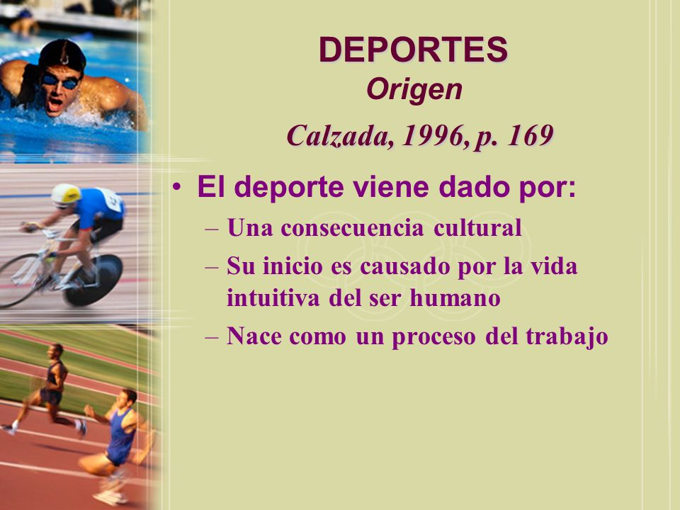 DEPORTES Origen Calzada, 1996, p. 169